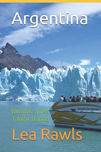 Argentina: Buanos Aires Tango Dance (Photo Book)