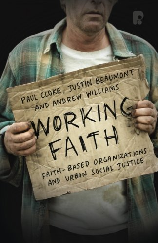 Working Faith: Faith-based Communities Involved In Justice