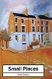 Small Places, Matt Corton, 1482689618