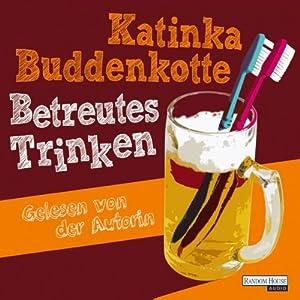 Betreutes Trinken Hörbuch