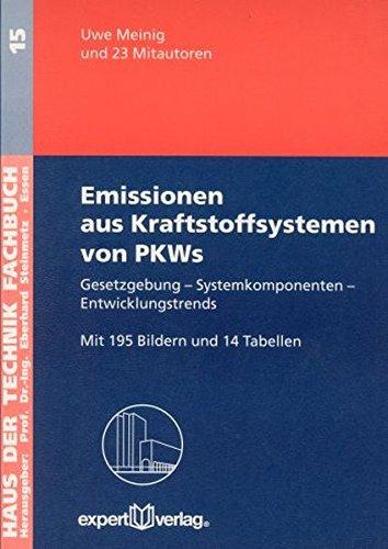 Emissionen Aus Kraftstoffsystemen Von PKWs  Gesetzgebung – Systemkomponenten – Entwicklungstrends  Haus Der Technik   Fachbuchreihe