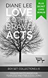 Love & Other Brave Acts: 6-Book Box Set + Bonus (The Secret Lives of Writers): Essays on courage for fearless and fabulous living