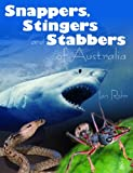 Snappers, Stingers and Stabbers of Australia, Ian Rohr, 1921073020