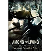 Among the Living (PsyCop Book 1)