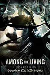 Among the Living (PsyCop Book 1) (English Edition)