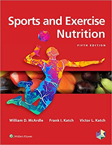 Sports and Exercise Nutrition, 5th Edition