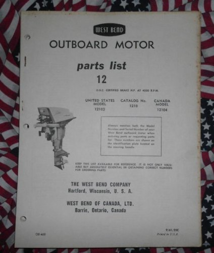 1961 West Bend Chrysler Outboard 12 HP Parts Catalog (Chrysler Outboard Parts Catalog)