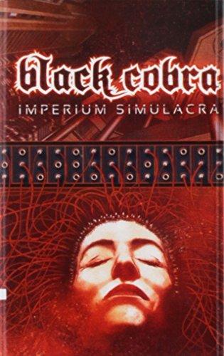 Cassette : Black Cobra - Imperium Simulacra (Cassette)