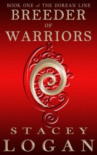 Breeder of Warriors (The Dorean Line) (Volume 1) pdf