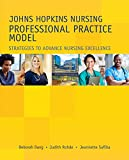 img - for Johns Hopkins Nursing Professional Practice Model: Strategies to Advance Nursing Excellence book / textbook / text book