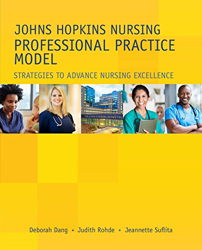 Advance Model (Johns Hopkins Nursing Professional Practice Model: Strategies to Advance Nursing Excellence)
