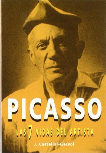 Descargar Libro Picasso, Las 7 Vidas Del Artista Joan Castellar-gassol