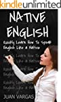 English: Quickly Learn How to Speak E...