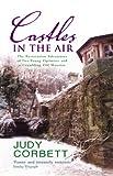Castles in the Air, Judy Corbett, 0091897319