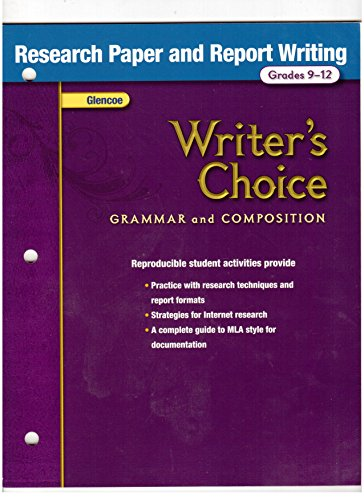 Writer's Choice, Grammar and Composition, Grades 9-12: Research Paper and Report Writing (Tulsa 9 12)