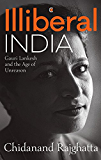Illiberal India: Gauri Lankesh and the Age of Unreason