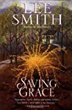Saving Grace, Lee Smith, 0345403339