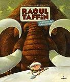"""Afficher """"Raoul Taffin<br /> Raoul Taffin chasseur de mammouths"""""""