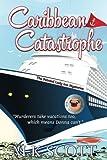 The Painted Lady Inn Mysteries: Caribbean Catastrophe (Volume 6)
