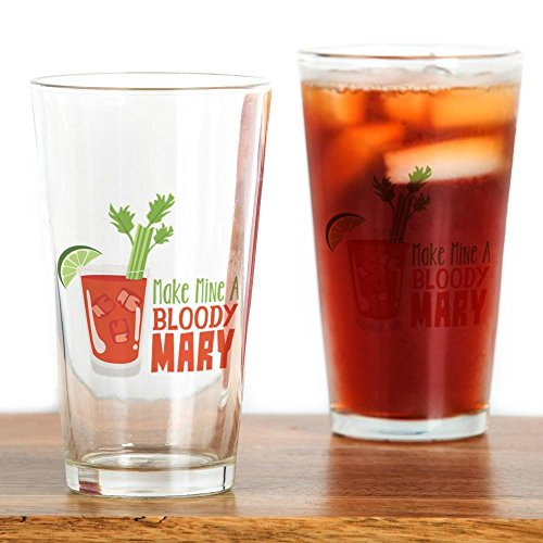 CafePress - Make Mine A BLOODY MARY - Pint Glass, 16 oz. Drinking - Mary Bloody Glasses