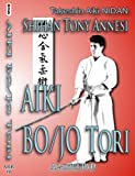 Staff Taking: Jo/bo Tori & Futari Waza: Takeshin Aiki-ju-jutsu Nidan, Henka