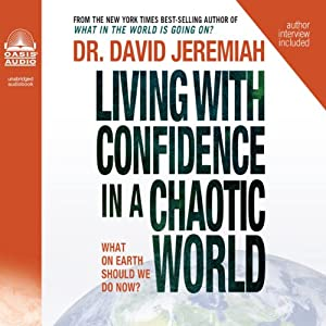 Living with Confidence in a Chaotic World Audiobook
