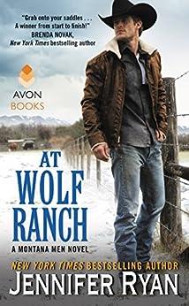 At Wolf Ranch: A Montana Men Novel by [Ryan, Jennifer]