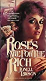 Roses Are for Rich, Jonell Lawson, 0451141091