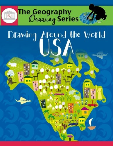 Drawing Around the World: USA: Geography for Kids (The Geography Drawing Series)