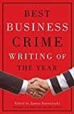 img - for Best Business Crime Writing of The Year book / textbook / text book