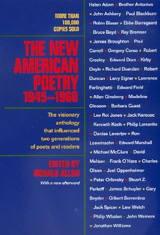 New American Poetry, 1945-1960 by Donald Allen (21-Jul-1999) Paperback