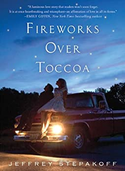 Fireworks Over Toccoa by [Stepakoff, Jeffrey]