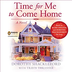 Time For Me to Come Home Audiobook