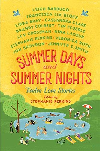Summer Days and Summer Nights: Twelve Love Stories