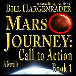 Mars Journey: Call to Action, Book 1