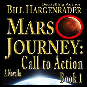 Mars Journey: Call to Action, Book 1 Audiobook