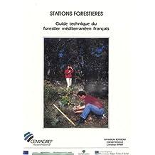 Stations forestières: Guide technique du forestier méditerranéen français. Chapitre 2