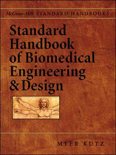 Standard Handbook of Biomedical Engineering & Design