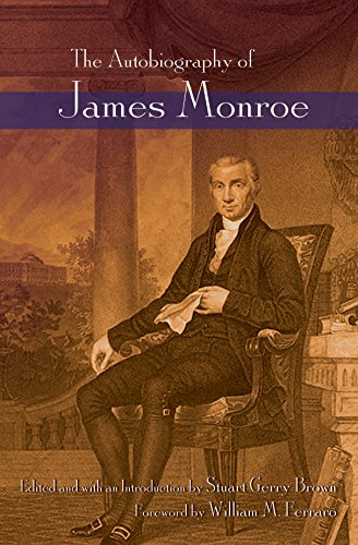 - The Autobiography of James Monroe