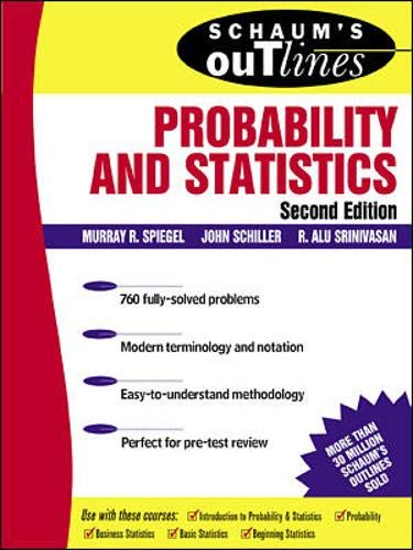 Schaum's Outline: Probability and Statistics, Second Edition (Donkey Outline)