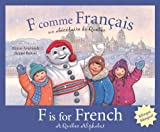F is for French: A Quebec Alphabet (Discover Canada Province by Province) (Multilingual Edition)