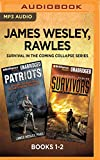 img - for James Wesley, Rawles Survival in the Coming Collapse Series: Books 1-2: Patriots & Survivors book / textbook / text book