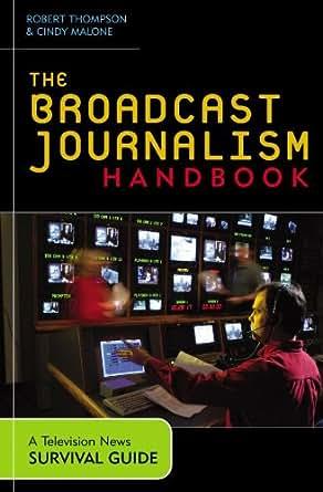 Associated Press Broadcast News Handbook: Brad Kalbfeld ...