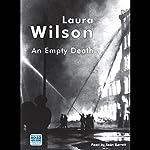 An Empty Death   Laura Wilson