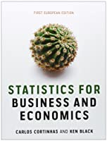 Statistics for Business and Economics, First European Edition Front Cover