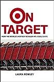 On Target, Laura Rowley, 0471667293