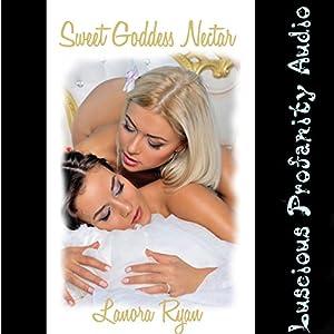 Sweet Goddess Nectar Audiobook