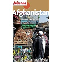 Afghanistan 2013 Petit Futé (Country Guide) (French Edition)