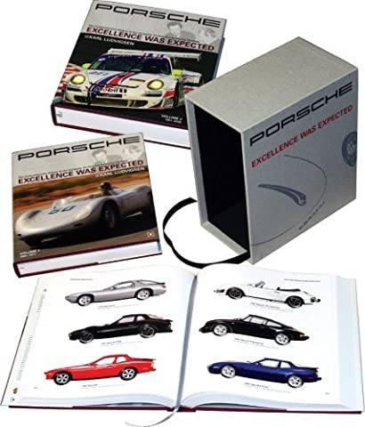 Porsche: Excellence Was Expected: The Comprehensive History of the Company, its Cars and its Racing Heritage - 2008 Update by Karl E. Ludvigsen Published by Bentley Publishers 2nd (second) edition (2008) (Excellence Was Expected)