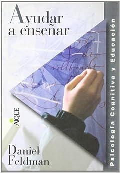 Ayudar A Ensenar (Spanish Edition)